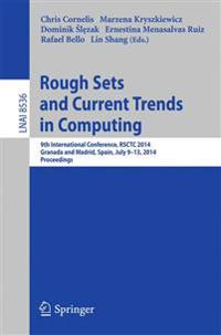 Rough Sets and Current Trends in Soft Computing