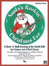 Santa's Rockin' Christmas Eve: A Rock 'n Roll Evening at the North Pole for Unison and 2-Part Voices (Preview Pack), Book & CD