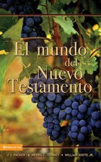 El Mundo del Nuevo Testamento/ The World of the New Testament