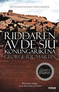 Game of thrones - Riddaren av de sju konungarikena