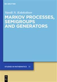 Markov Processes, Semigroups, and Generators