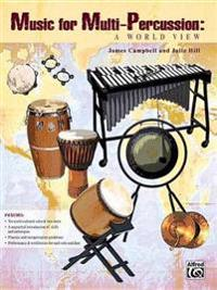Music for Multi-Percussion: A World View, Part(s)