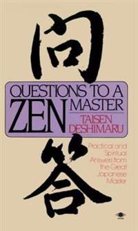 Questions to a Zen Master
