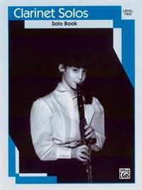 Clarinet Solos: Level II Solo Book
