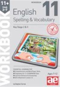 11+ spelling and vocabulary workbook 11 - advanced level