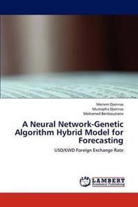 A Neural Network-Genetic Algorithm Hybrid Model for Forecasting