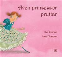 Även prinsessor pruttar