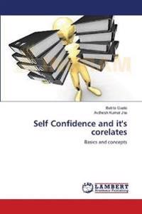 Self Confidence and It's Corelates