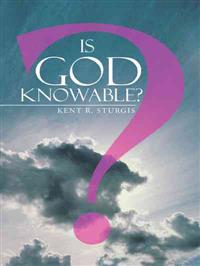 Is God Knowable?