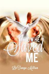 How He Saved Me