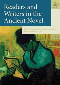 Readers and Writers in the Ancient Novel