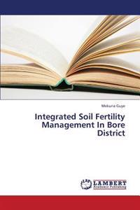 Integrated Soil Fertility Management in Bore District