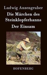 Die Marchen Des Steinklopferhanns / Der Einsam