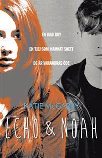 Echo & Noah