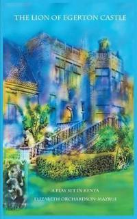 The Lion of Egerton Castle