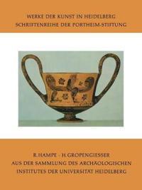 Aus Der Sammlung Des Archaologischen Institutes Der Universitat Heidelberg