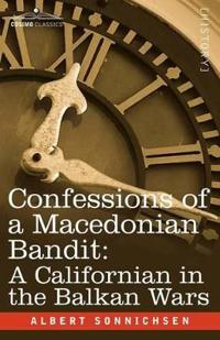 Confessions of a Macedonian Bandit