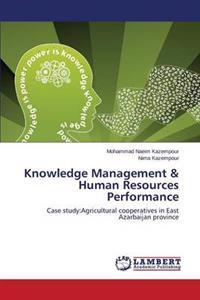 Knowledge Management & Human Resources Performance