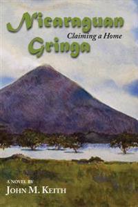 Nicaraguan Gringa: Claiming a Home