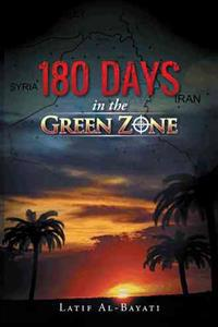 180 Days in the Green Zone