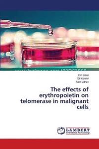 The Effects of Erythropoietin on Telomerase in Malignant Cells
