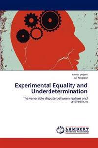 Experimental Equality and Underdetermination