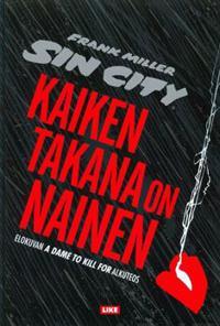 Sin City 2 - Kaiken takana on nainen