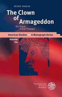 The Clown of Armageddon: The Novels of Kurt Vonnegut