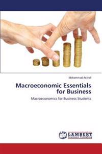 Macroeconomic Essentials for Business