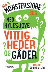 Den monsterstore bog med hylesjove vittigheder og gåder