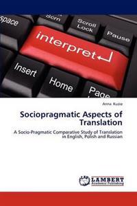 Sociopragmatic Aspects of Translation