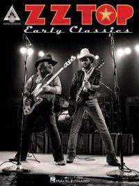 ZZ Top Early Classics