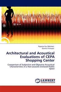 Architectural and Acoustical Evaluations of Cepa Shopping Center