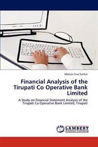 Financial Analysis of the Tirupati Co Operative Bank Limited