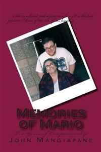 Memories of Mario: Ten Years of Companionship - Revised Edition