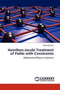 Hamilton-Jacobi Treatment of Fields with Constraints