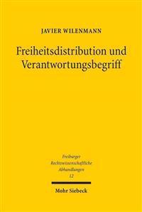Freiheitsdistribution Und Verantwortungsbegriff: Die Dogmatik Des Defensivnotstands Im Strafrecht