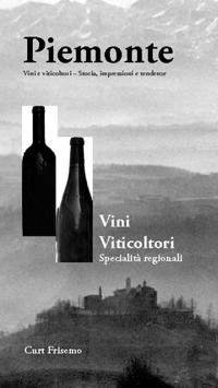 Piemonte : vini, viticoltore e specialita regionali