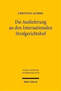 Die Auslieferung an Den Internationalen Strafgerichtshof: Ein Beitrag Zur Dogmatik Des Art. 16 ABS. 2 Gg