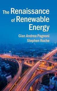 The Renaissance of Renewable Energy