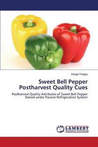 Sweet Bell Pepper Postharvest Quality Cues