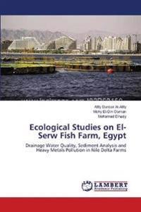 Ecological Studies on El-Serw Fish Farm, Egypt
