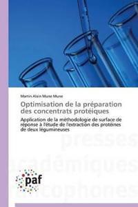 Optimisation de la Pr�paration Des Concentrats Prot�iques