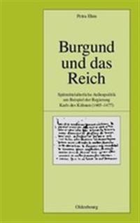 Burgund Und Das Reich