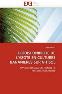 Biodisponibilite de l''azote En Cultures Bananieres Sur Nitisol