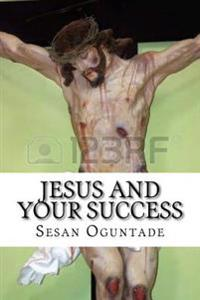 Jesus and Your Success