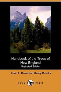 Handbook of the Trees of New England