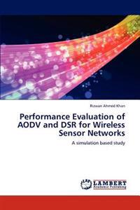 Performance Evaluation of Aodv and Dsr for Wireless Sensor Networks