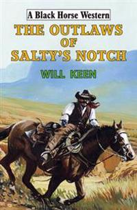 The Outlaws of Salty's Notch