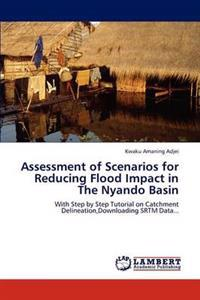 Assessment of Scenarios for Reducing Flood Impact in the Nyando Basin